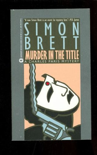 9780446359542: Murder in the Title (A Charles Paris Mystery)