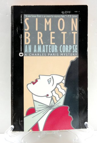 9780446359603: An Amateur Corpse