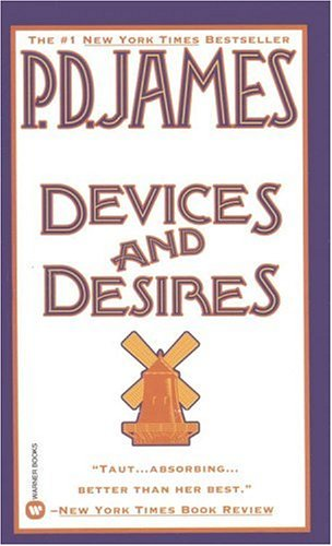 9780446359757: Devices and Desires (Adam Dalgliesh Mystery Series #8)