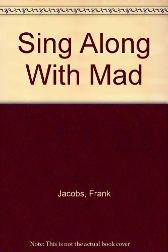 9780446359955: Sing Along With Mad