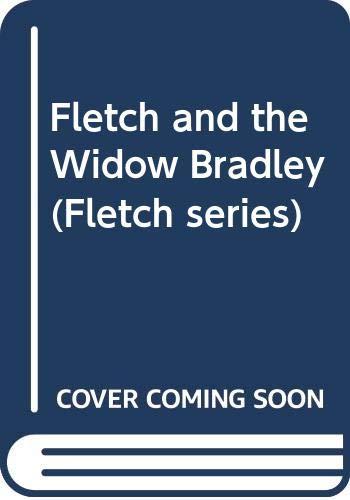 9780446359979: Fletch and the Widow Bradley (Fletch series)
