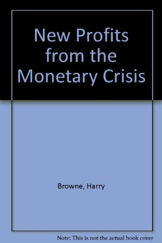 9780446360210: New Profits from the Monetary Crisis