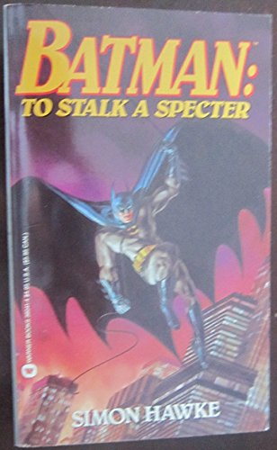 9780446360418: Batman: To Stalk a Specter