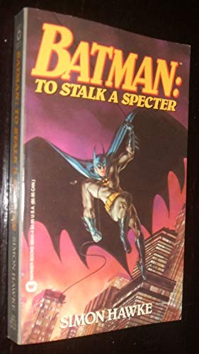 Batman: To Stalk a Specter: Simon Hawke