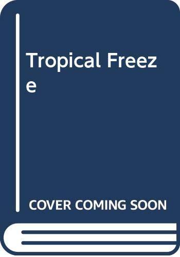 9780446360623: Tropical Freeze