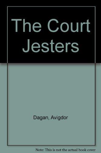 The Court Jesters: Dagan, Avigdor, Harshav, Barbara