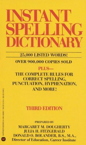 Instant Spelling Dictionary: Dougherty, Margaret M.; Fitzgerald, Julia H.; Bolander, Donald O.