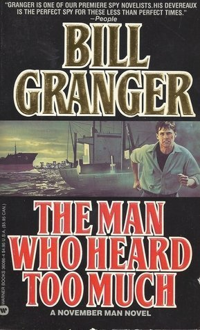 The Man Who Heard Too Much (0446360864) by Bill Granger