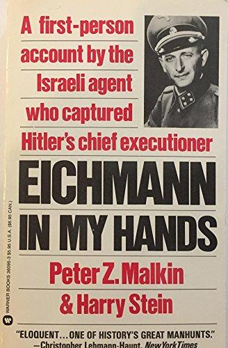 9780446360951: Eichmann in My Hands