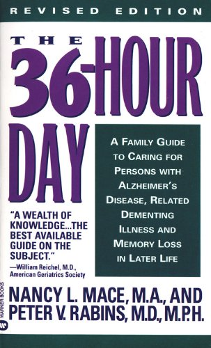 9780446361040: The 36-Hour Day: A Family Guide to Caring for Persons with Alzheimer Disease, Related Dementing Illnesses, and Memory Loss Later in Life