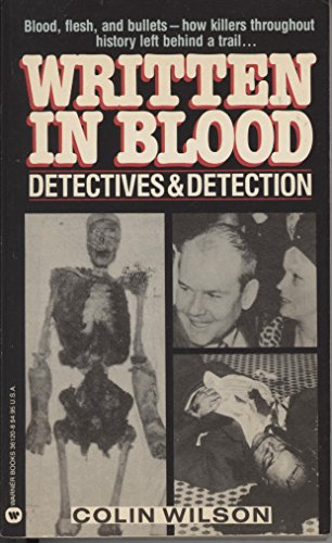 Written in Blood: Detectives and Detection (9780446361200) by Colin Wilson