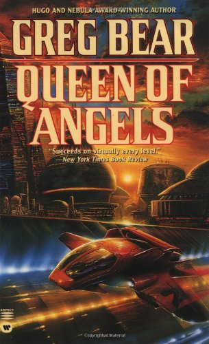 Queen of Angels (Questar science fiction): Bear, Greg