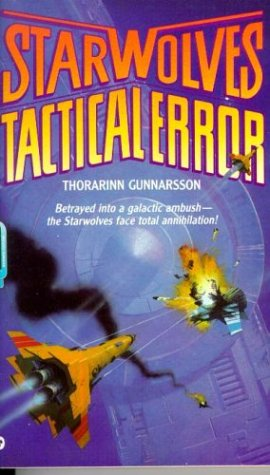9780446361347: The Starwolves: Tactical Error - Book #3
