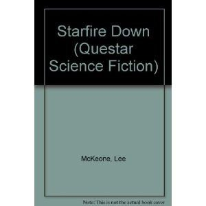 9780446361378: Starfire Down (Questar Science Fiction)