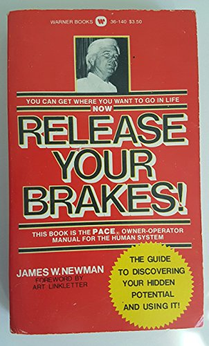 9780446361408: Release Your Brakes