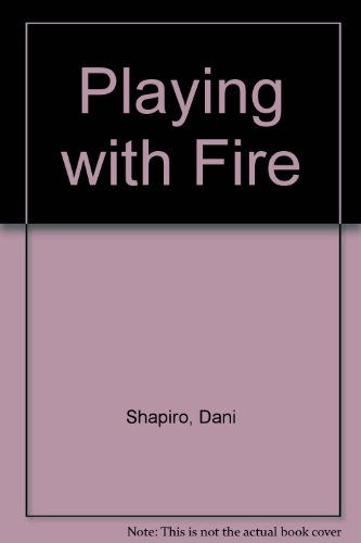 9780446361873: Playing With Fire