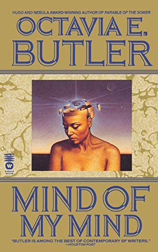 Mind of My Mind: Octavia E. Butler
