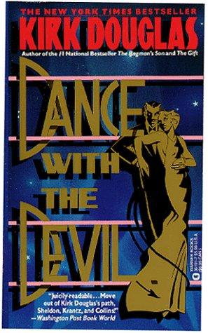 Dance with the Devil: Douglas, Kirk