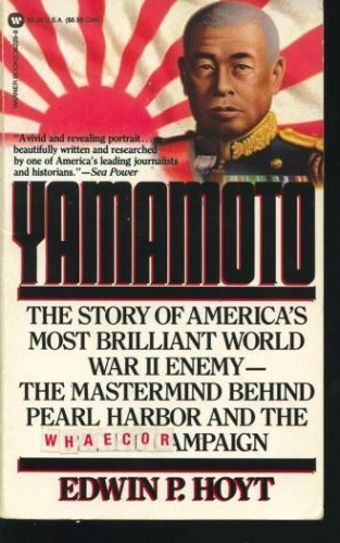 9780446362290: Yamamoto: The Man Who Planned Pearl Harbor