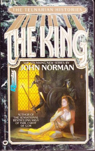 The King: The Telnatian Histories: Norman, John