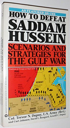 9780446362634: How to Defeat Saddam Hussein