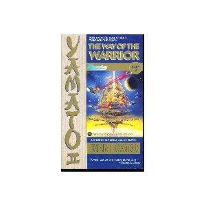 Yamato II : The Way of the: Ken Kato