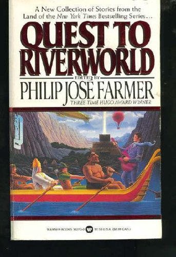 Quest to Riverworld: Farmer, Philip Jose