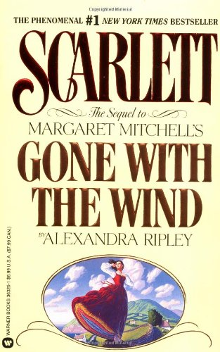 "9780446363259: Scarlett: The Sequel to Margaret Mitchell's ""Gone With the Wind"""