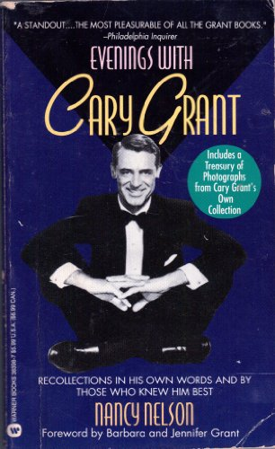 9780446363983: Evenings with Cary Grant: Recollections in His Own Words and by Those Who Knew Him