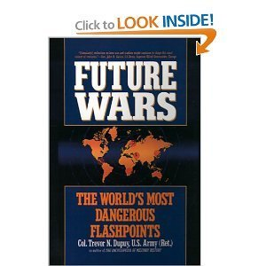 9780446364218: Future Wars: The World's Most Dangerous Flashpoints