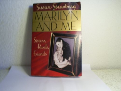 9780446364256: Marilyn & Me: Sisters, Rivals, Friends