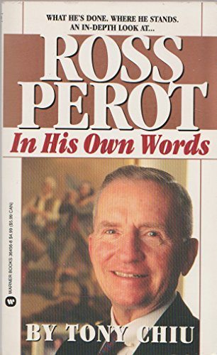 Ross Perot: In His Own Words: Chiu, Tony
