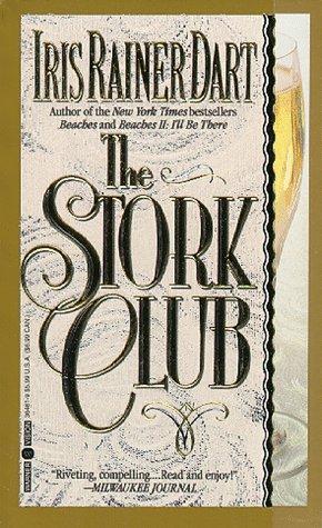 The Stork Club: Iris Ranier Dart