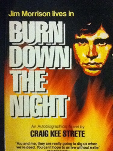 Burn Down the Night: Strete, Craig Kee