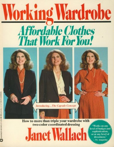 9780446372534: Working wardrobe: Affordable clothes that work for you