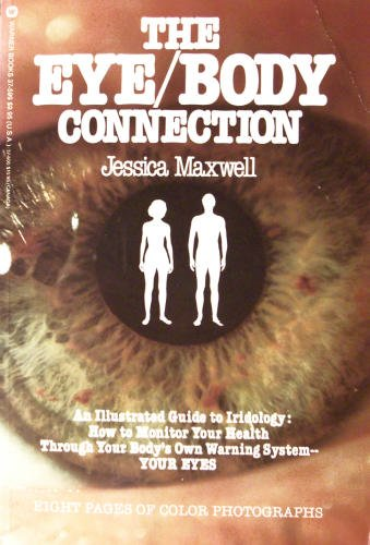 9780446375993: The Eye Body Connection