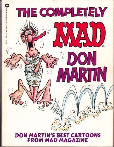 9780446376617: The Completely Mad Don Martin: His Best Cartoons from Mad Magazine