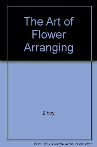 9780446379458: The Art of Flower Arranging