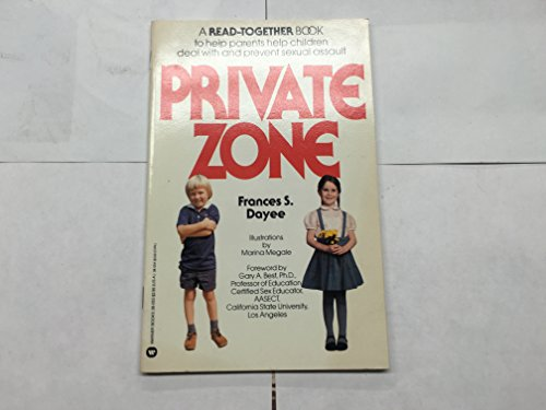 9780446380539: Private zone: A book teaching children sexual assault prevention tools