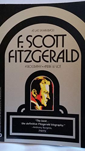 9780446380652: F. Scott Fitzgerald: A Biography