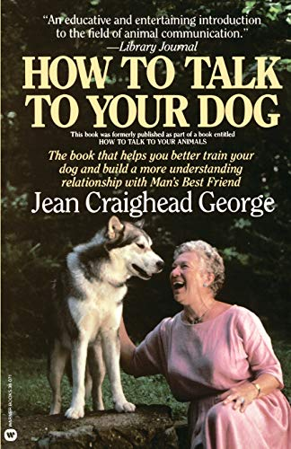 9780446380713: How to Talk to Your Dog