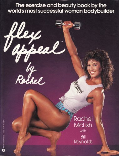 9780446381055: Flex Appeal by Rachel