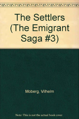 9780446381178: The Settlers (The Emigrant Saga #3)