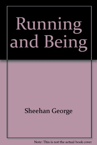 9780446381857: Running and Being