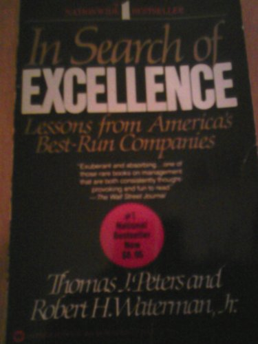 In Search of Excellence: Tom; Waterman, Robert H., Jr. Peters