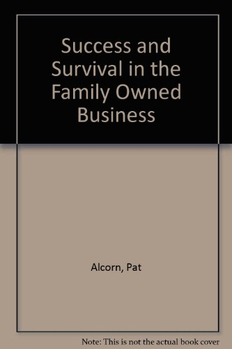 9780446383264: Success and Survival in the Family Owned Business