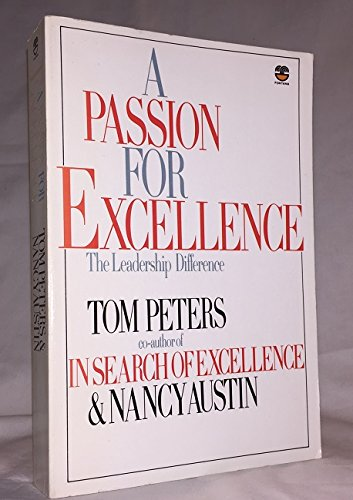 9780446383486: A Passion for Excellence