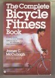 9780446383639: The Complete Bicycle Fitness Book