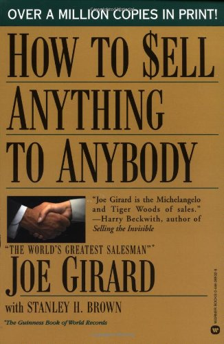 9780446385329: How to Sell Anything to Anybody
