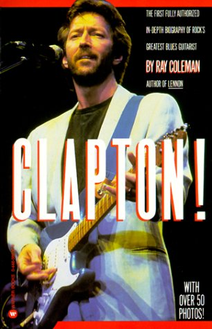 Clapton by Coleman, Ray: Ray Coleman